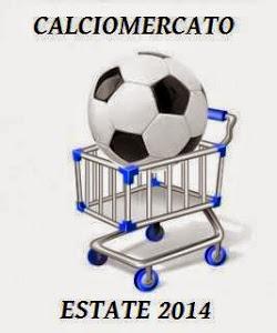 Calciomercato estate 2014 nostre avversarie