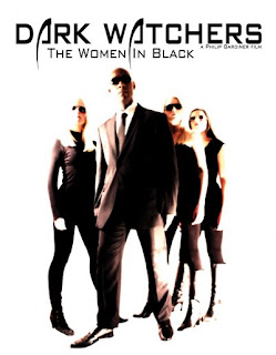 Dark Watchers The Women In Black