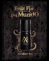 Publicidad - Comercial Axe 2.012 Feliz fin del mundo