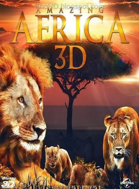 Châu Phi Huyền Diệu - Amazing Africa (2013)