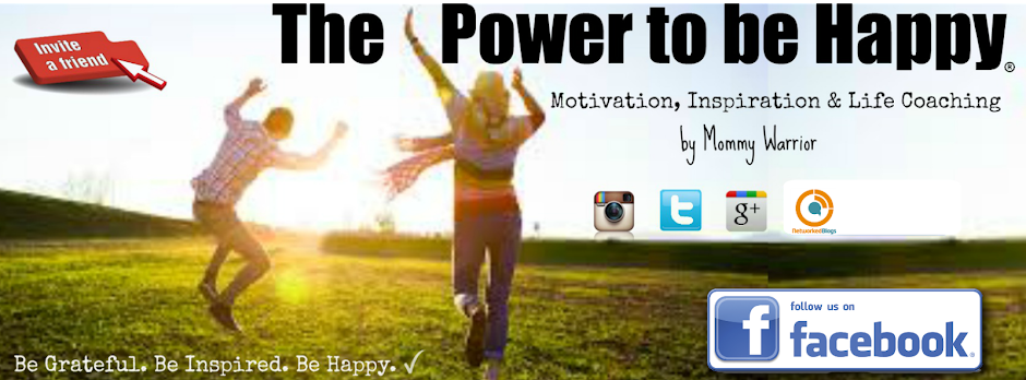THE POWER TO BE HAPPY