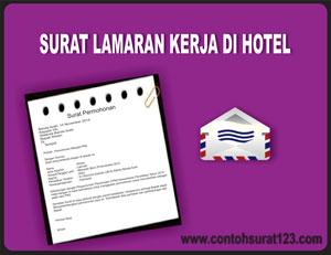 Contoh Surat Lamaran Kerja Untuk Hotel Contoh Surat
