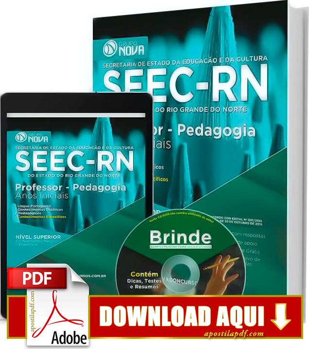 Apostila SEEC RN 2015 Professor Pedagogia Anos Iniciais Impressa PDF Grátis Download