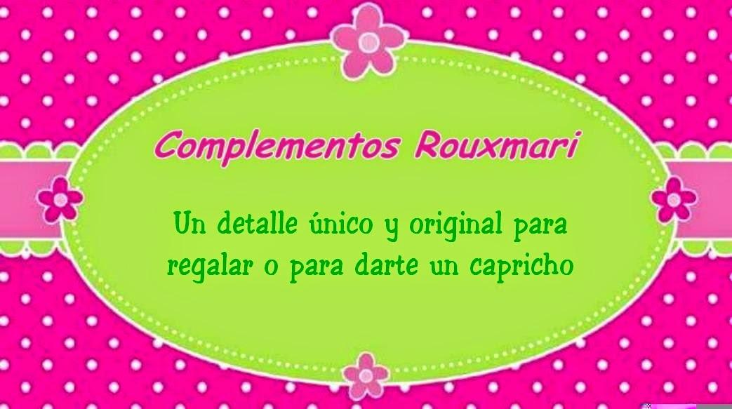 Complementos Rouxmari