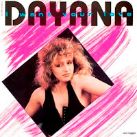 DAYANA - I Want Your Love (1989)