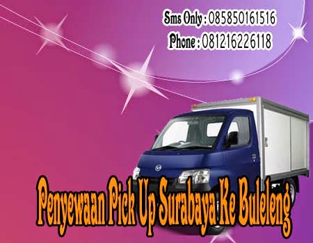 Penyewaan Pick Up Surabaya Ke Buleleng