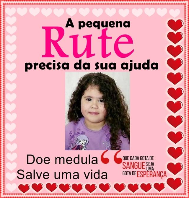 Doação de Medula pode salvar Rute