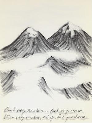 """Climb Every Mountain"""