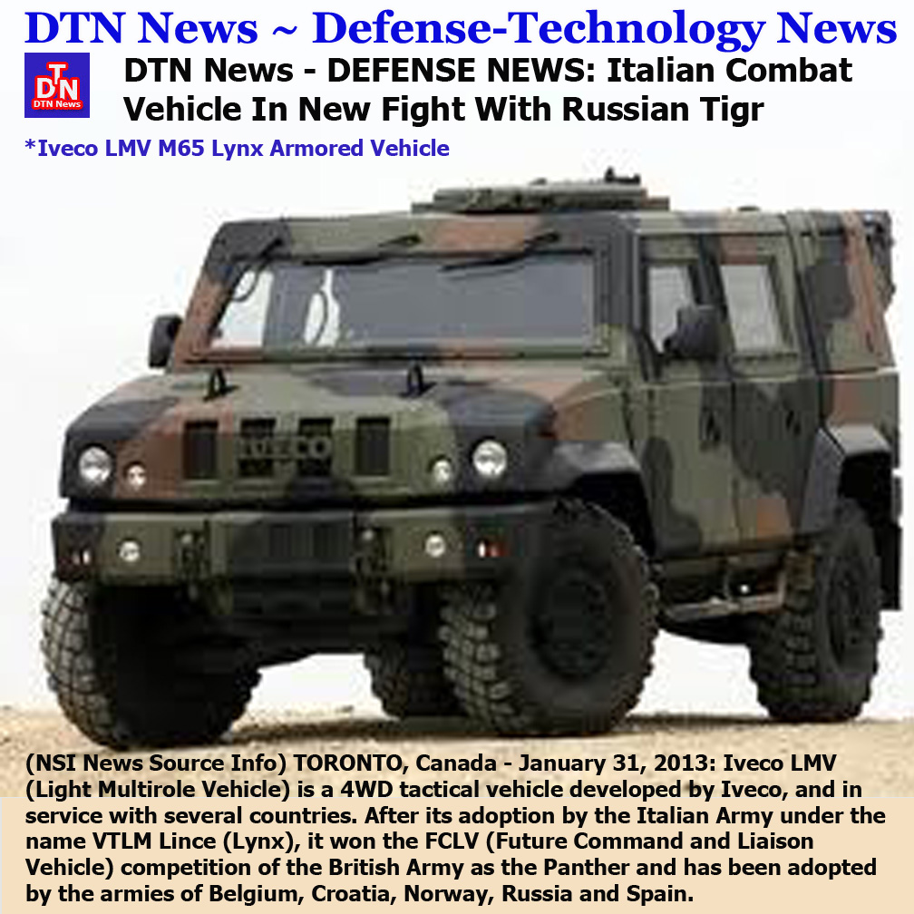 nsi news source info toronto canada january 31 2013 a controversial contract for the delivery of italian light multirole vehicles lmv to russia