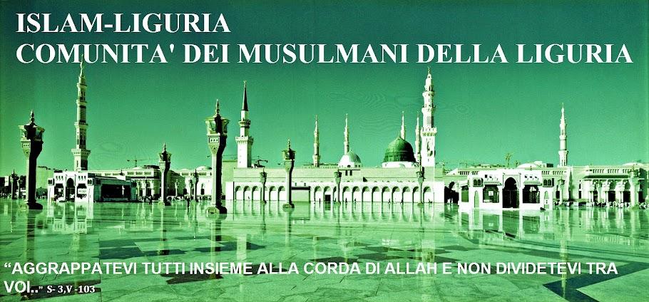 Islam-Liguria : Comunità dei Musulmani della Liguria