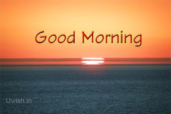 Good Morning e greeting cards and wishes on a beautiful sunrise.