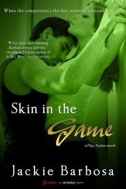 Blog Tour: Excerpt/Promo + Giveaway – Skin in the Game by Jackie Barbosa