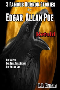 3 Famous Horror Stories by Edgar Allan Poe Retold