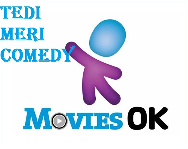 'Tedi Meri Comedy' Festival on Movies OK |Laughter & Entertainment
