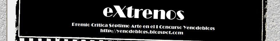 eXtrenos - Noticias de cine, crticas, pelculas, cartelera...