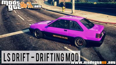 LS Drift (Mod Fazer Drift) v1.0 para GTA V PC
