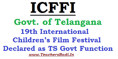 19th International Children's Film Festival, ICFFI, TS Govt Function