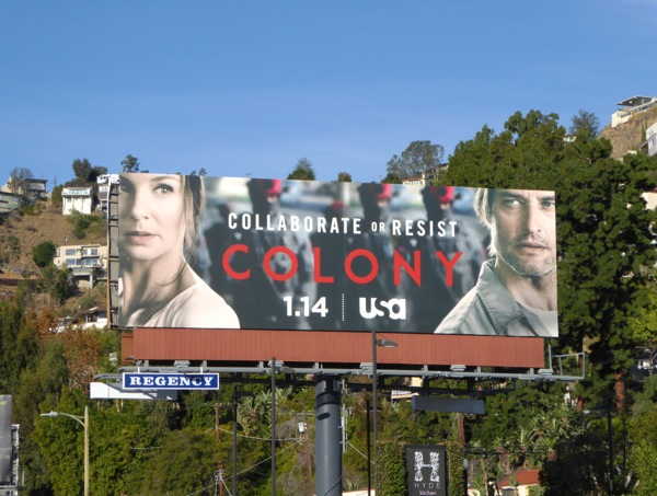 Colony Collaborate or Resist billboard