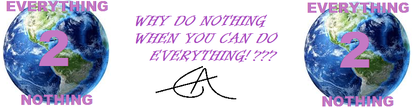 Everything 2 Nothing