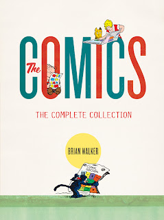 Comics: The Complete Collection by Brian Walker