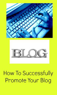 How To Successfully Promote Your Blog