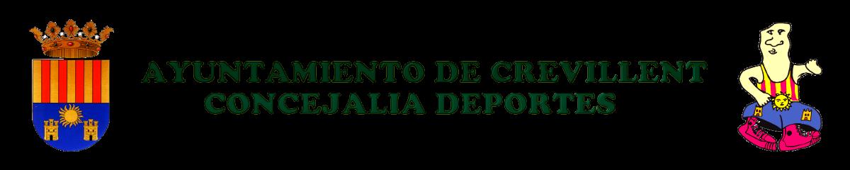 CONSEJO MUNICIPAL DE DEPORTES CONCEJALÍA DE DEPORTES AYUNTAMIENTO DE CREVILLENT