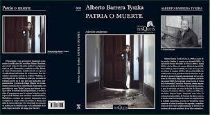 """""""Patria o muerte"""", Alberto Barrera Premio TusQuets de novela 2015"""