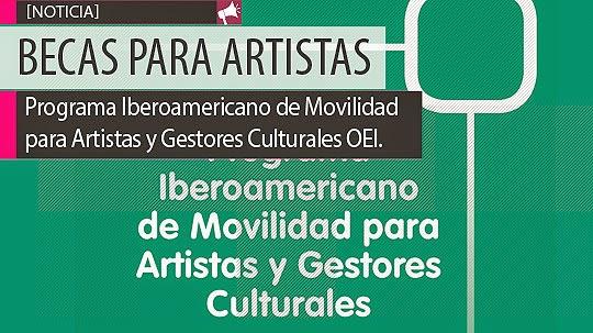 Becas para artistas y Gestores Culturales OEI