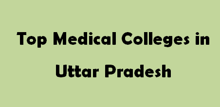 Top Medical Colleges in Uttar Pradesh 2014-2015