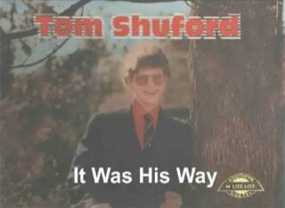 "Tom Shuford - ""It Was His Way"" - 1981"