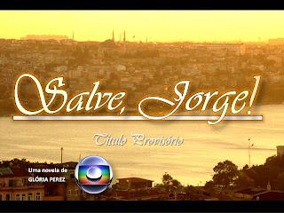 assistir: Novela Salve Jorge da rede Globo poderá ter o nome mudado por causa dos evangélicos.