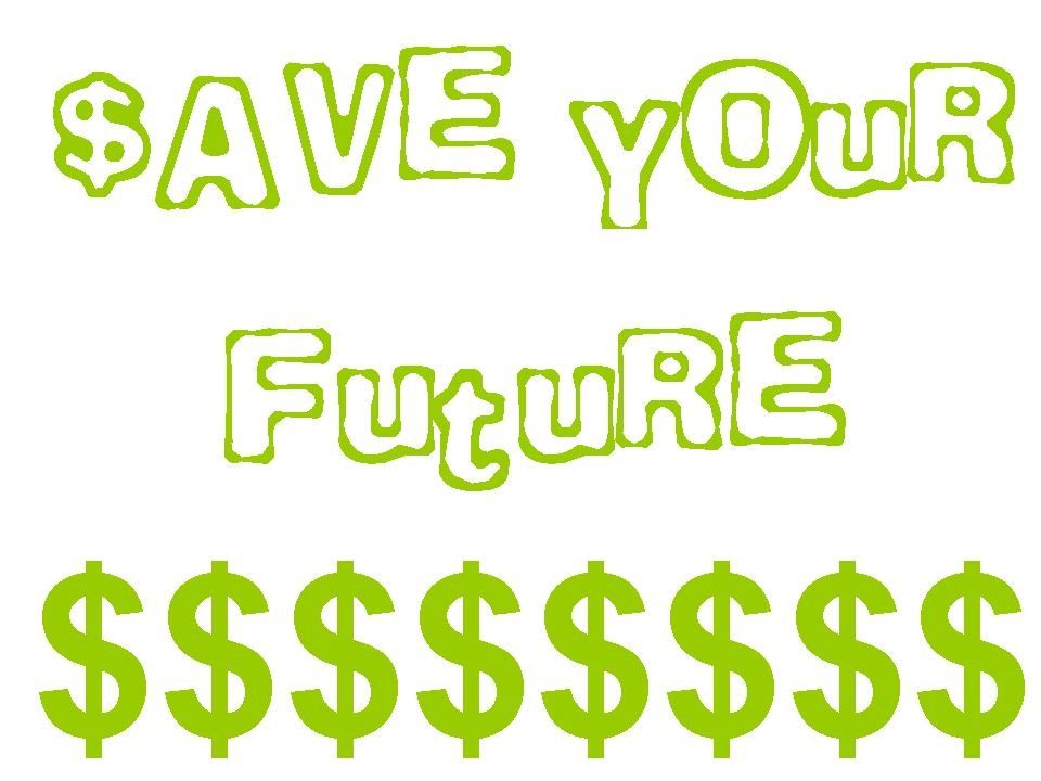 Saving money for your future