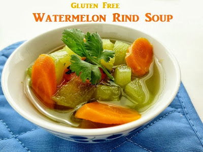 http://www.poorandglutenfree.blogspot.ca/2013/09/gluten-free-cooked-watermelon-rind-soup.html