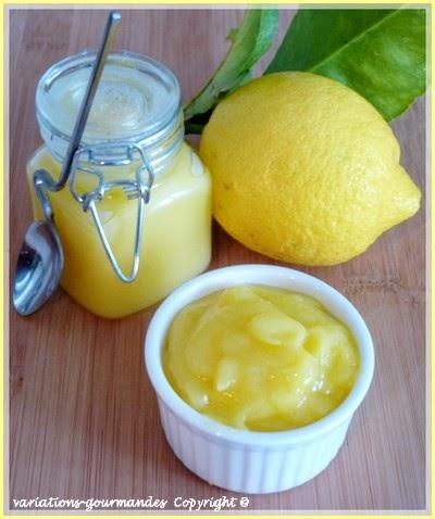 """Variations Gourmandes: Crème au citron ou lemon curd """" à ma façon"""""""