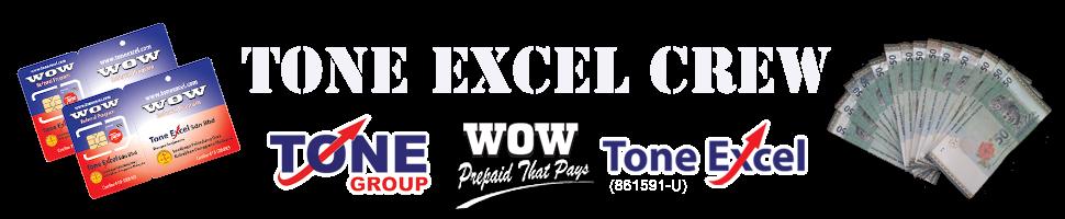 TONE EXCEL CREW