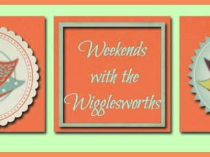 Weekends with the Wigglesworths- Growing Girls and Growing Families