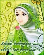Ciri-ciri Istri Sholehah Idaman Suami