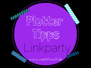 http://www.naehfrosch.de/2014/09/plotter-tipps-linkparty/