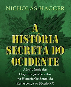 A INFLUÊNCIA DAS SOCIEDADES SECRETAS NA HISTÓRIA DA CIVILIZAÇÃO OCIDENTAL
