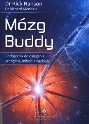 "Rick Hanson, Richard Mendius – ""Mózg Buddy"""