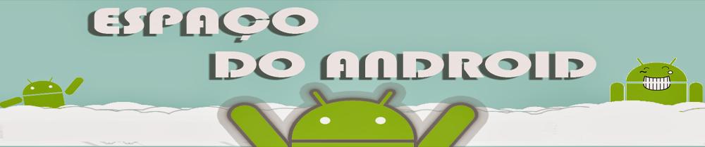 Espaço do Android