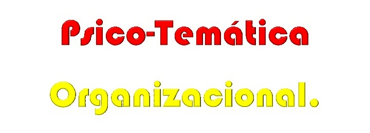 Psico-Temtica Organizacional
