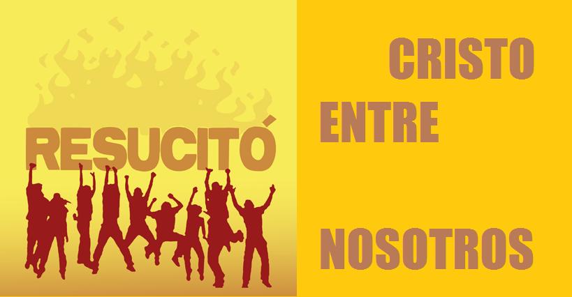 CRISTO ENTRE NOSOTROS