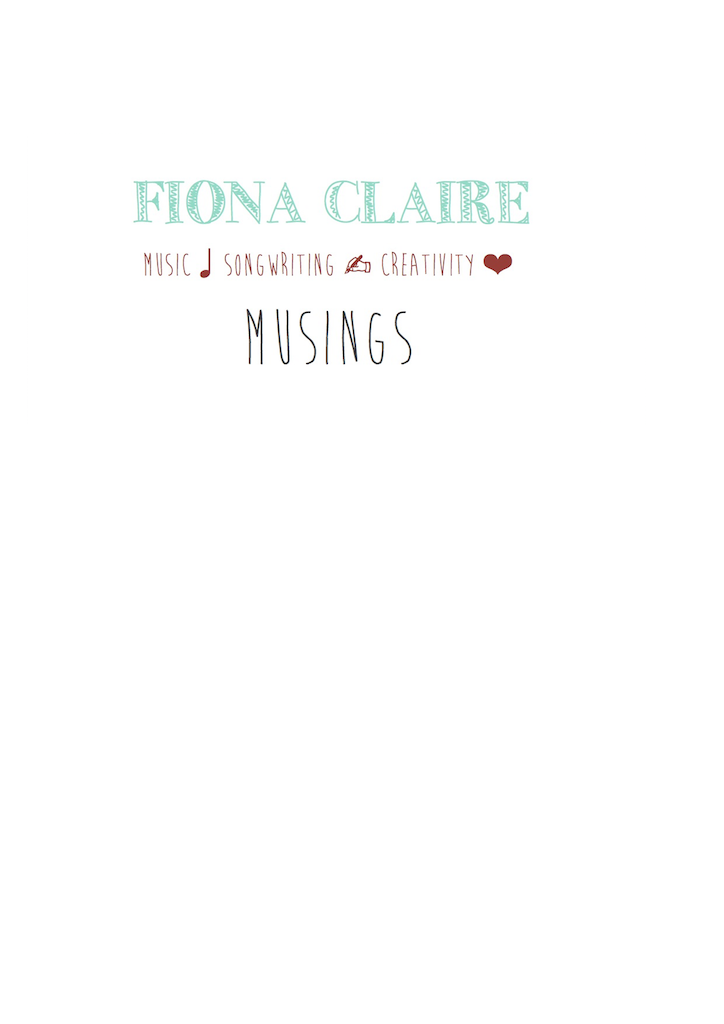 Fiona Claire Music and Creativity Blog
