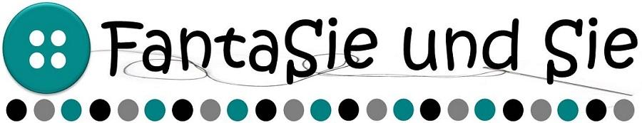 FantaSie und Sie