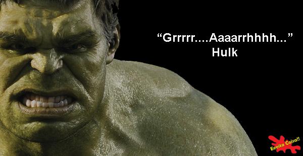 avengers, hulk, frases profundas, eeeita coisa
