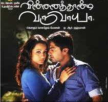 Watch Vinnaithaandi Varuvaayaa (2010) Tamil Movie Online