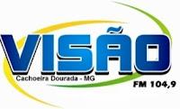 Rádio Visão FM da Cidade de Cachoeira Dourada ao vivo na net