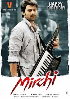 Prabas Mirchi Telugu Movie Wallpapers 1 st Look Posters Free Download