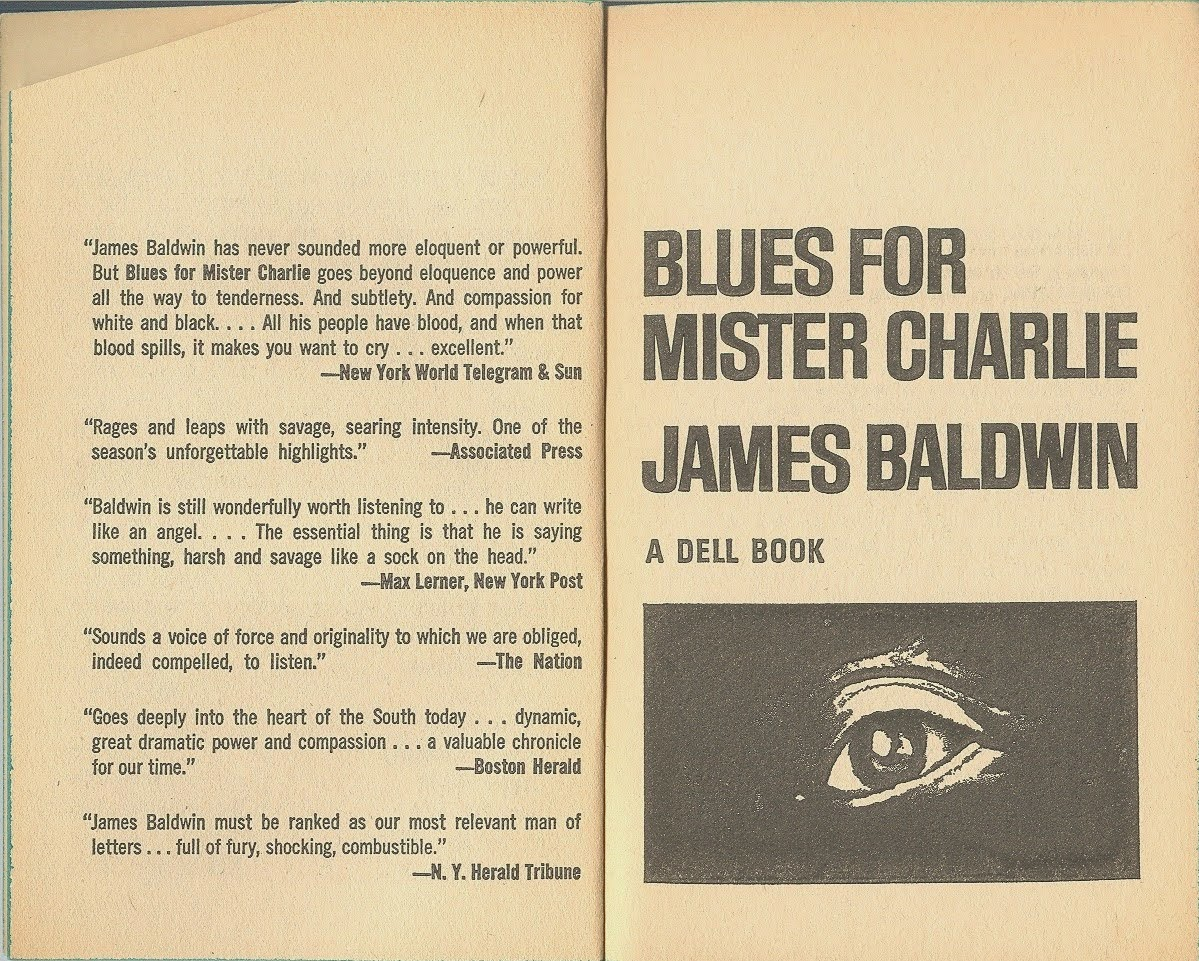 blues for mister charlie Blues for mister charlie by james baldwin 15 editions first published in 1964 subjects: american drama, protected daisy, in library.